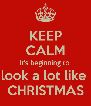 keep-calm-its-beginning-to-look-a-lot-like-christmas-1